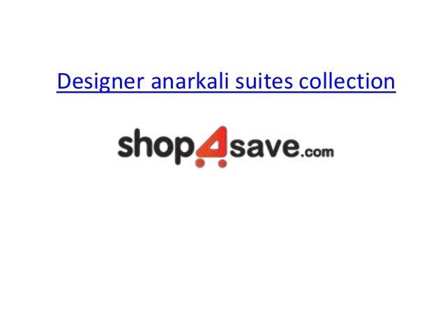 Designer anarkali suites collection