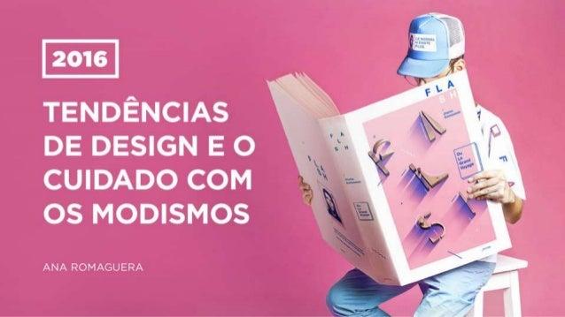 2016: Tendências de design e o cuidado com os modismos