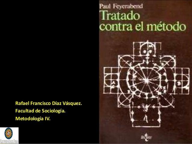 Rafael Francisco Díaz Vásquez. Facultad de Sociología. Metodología IV.