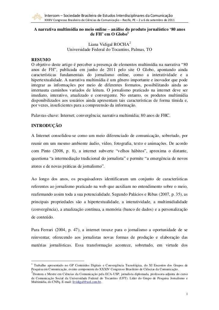 Intercom – Sociedade Brasileira de Estudos Interdisciplinares da Comunicação         XXXIV Congresso Brasileiro de Ciência...