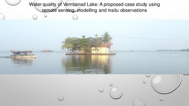 Water quality of Vembanad Lake: A proposed case study using remote sensing, modelling and insitu observations