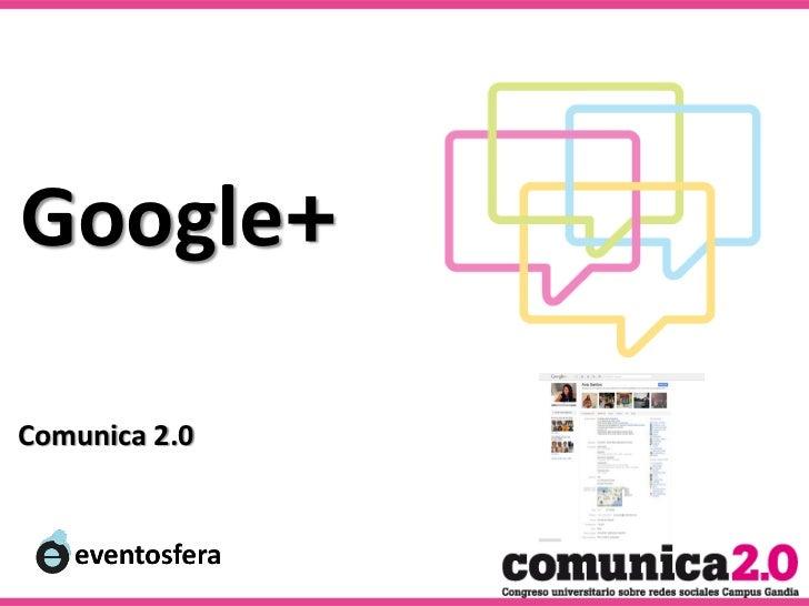Google+Comunica 2.0