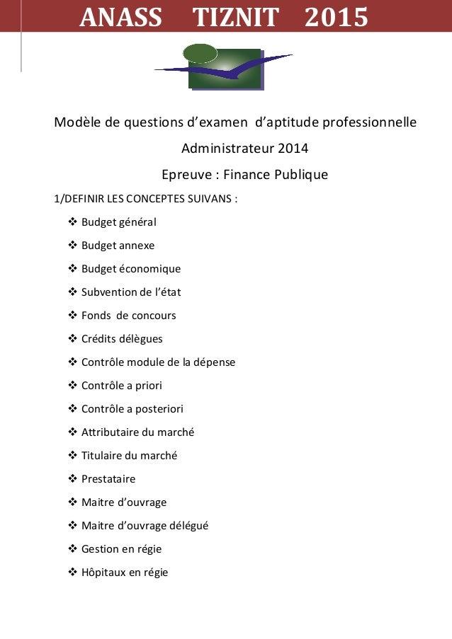 Modèle de questions d'examen d'aptitude professionnelle Administrateur 2014 Epreuve : Finance Publique 1/DEFINIR LES CONCE...