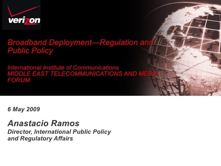 Broadband Deployment—Regulation and Public Policy  International Institute of Communications MIDDLE EAST TELECOMMUNICATION...