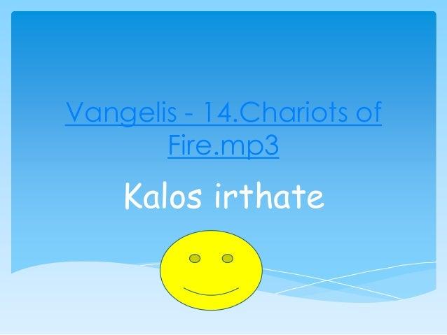 Vangelis - 14.Chariots of Fire.mp3 Kalos irthate