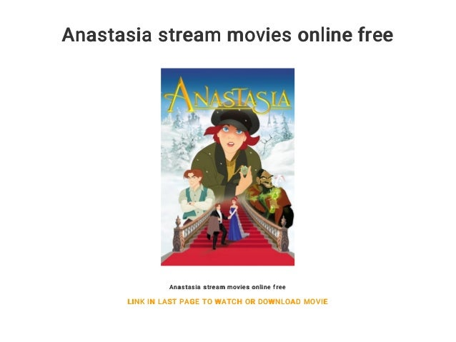 Anastasia Stream
