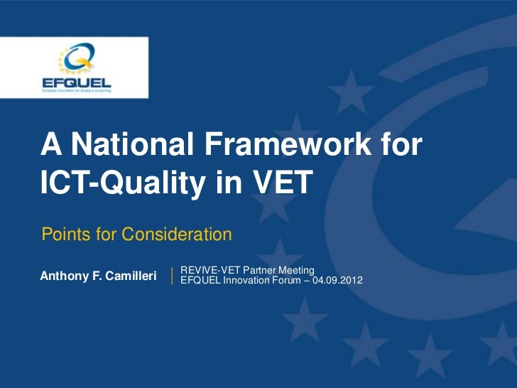A National Framework for ICT-Quality in VET  Points for Consideration                        REVIVE-VET Partner Meeting An...