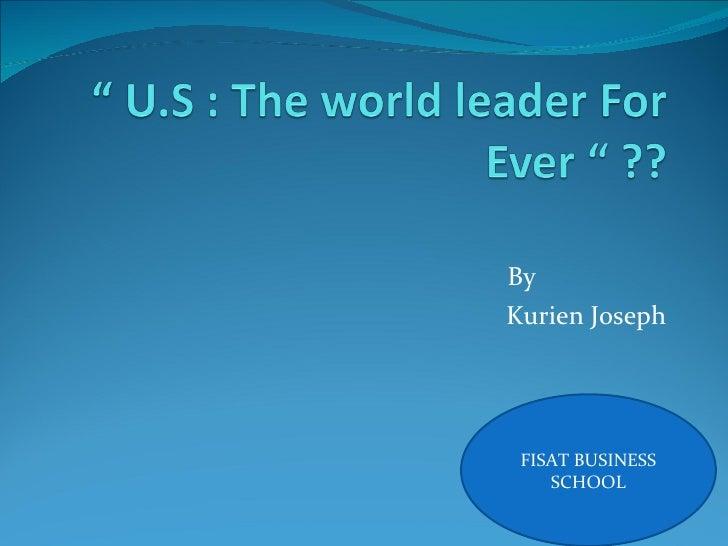 By  Kurien Joseph FISAT BUSINESS SCHOOL