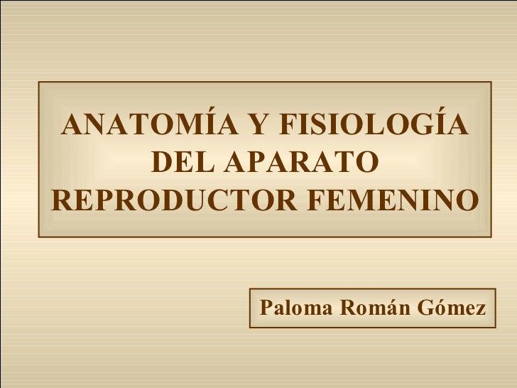 anatoma-y-fisiologa-del-aparato-reproductor-femenino-1-728.jpg?cb=1355274657