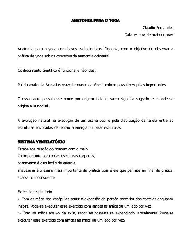 ANATOMIA PARA O YOGA Cláudio Fernandes : 05 06 2007Data e de maio de ( )Anatomia para o yoga com bases evolucionistas filo...
