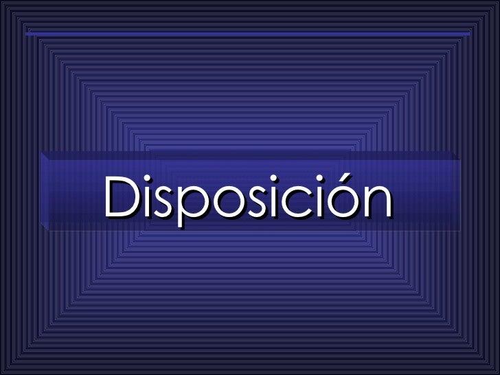 Disposición