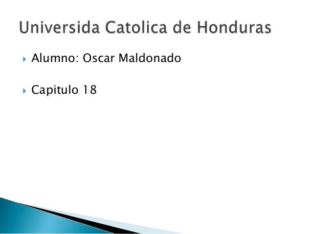  Alumno: Oscar Maldonado  Capitulo 18