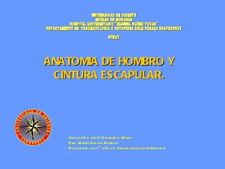 UNIVERSIDAD DE ORIENTE NÚCLEO DE MONAGAS HOSPITAL UNIVERSITARIO ``MANUEL NUÑEZ TOVAR``  DEPARTAMENTO DE  TRAUMATOLOGIA Y O...