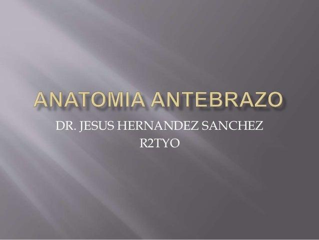 DR. JESUS HERNANDEZ SANCHEZ  R2TYO