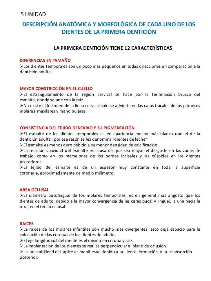 5 UNIDAD DESCRIPCIÓN ANATÓMICA Y MORFOLÓGICA DE CADA UNO DE LOS              DIENTES DE LA PRIMERA DENTICIÓN              ...