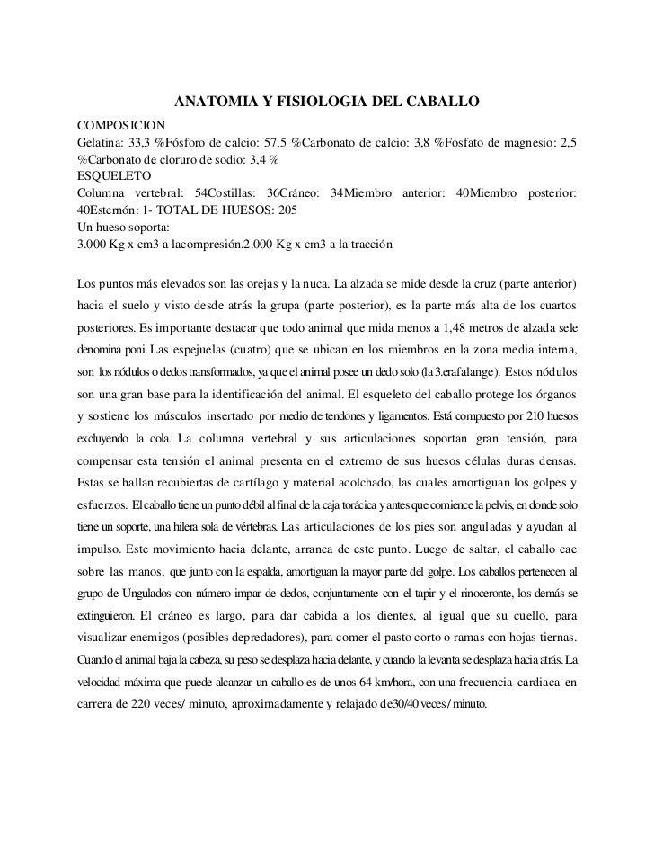 ANATOMIA Y FISIOLOGIA DEL CABALLOCOMPOSICIONGelatina: 33,3 %Fósforo de calcio: 57,5 %Carbonato de calcio: 3,8 %Fosfato de ...