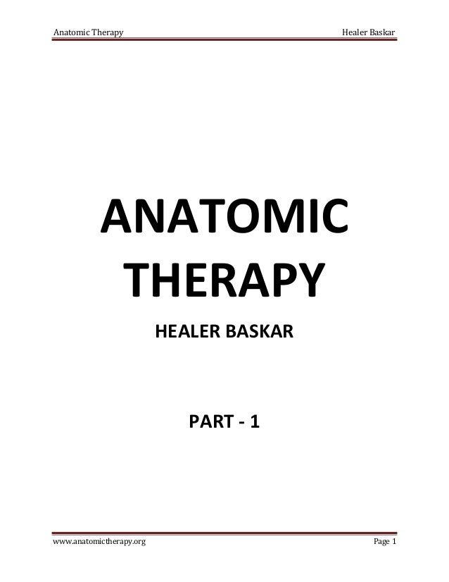 Anatomic Therapy                          Healer Baskar           ANATOMIC            THERAPY                          HEA...