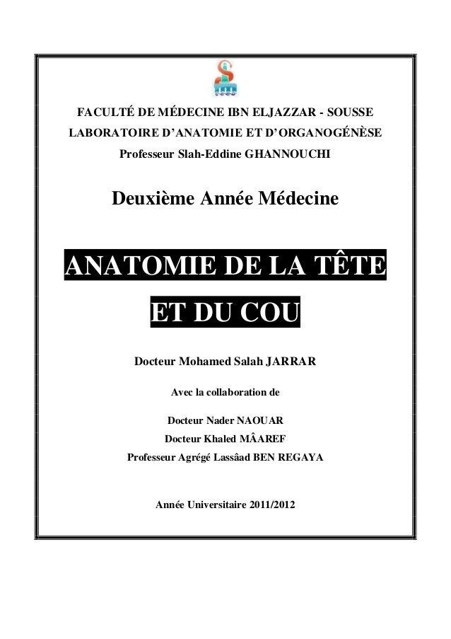 FACULTÉ DE MÉDECINE IBN ELJAZZAR - SOUSSE LABORATOIRE D'ANATOMIE ET D'ORGANOGÉNÈSE Professeur Slah-Eddine GHANNOUCHI  Deux...