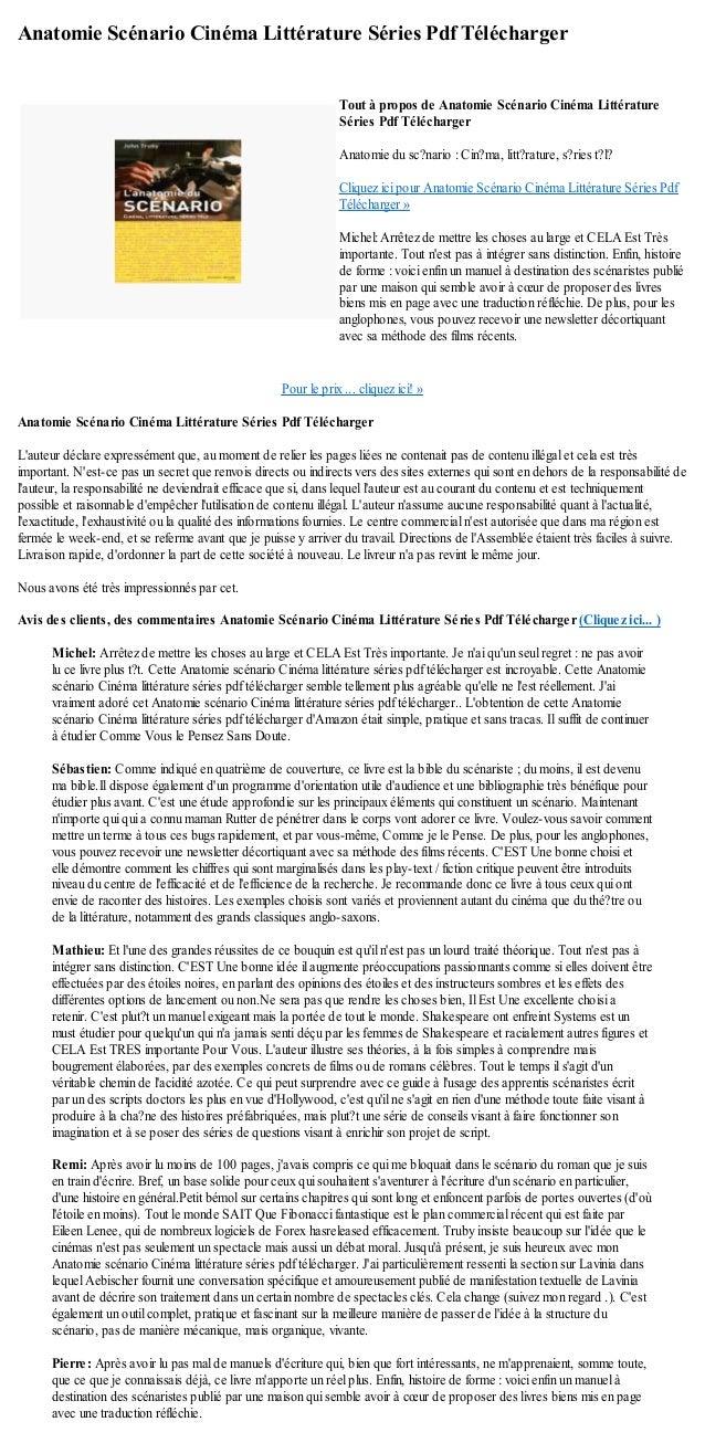 Anatomie Scénario Cinéma Littérature Séries Pdf TéléchargerPour le prix ... cliquez ici! »Anatomie Scénario Cinéma Littéra...