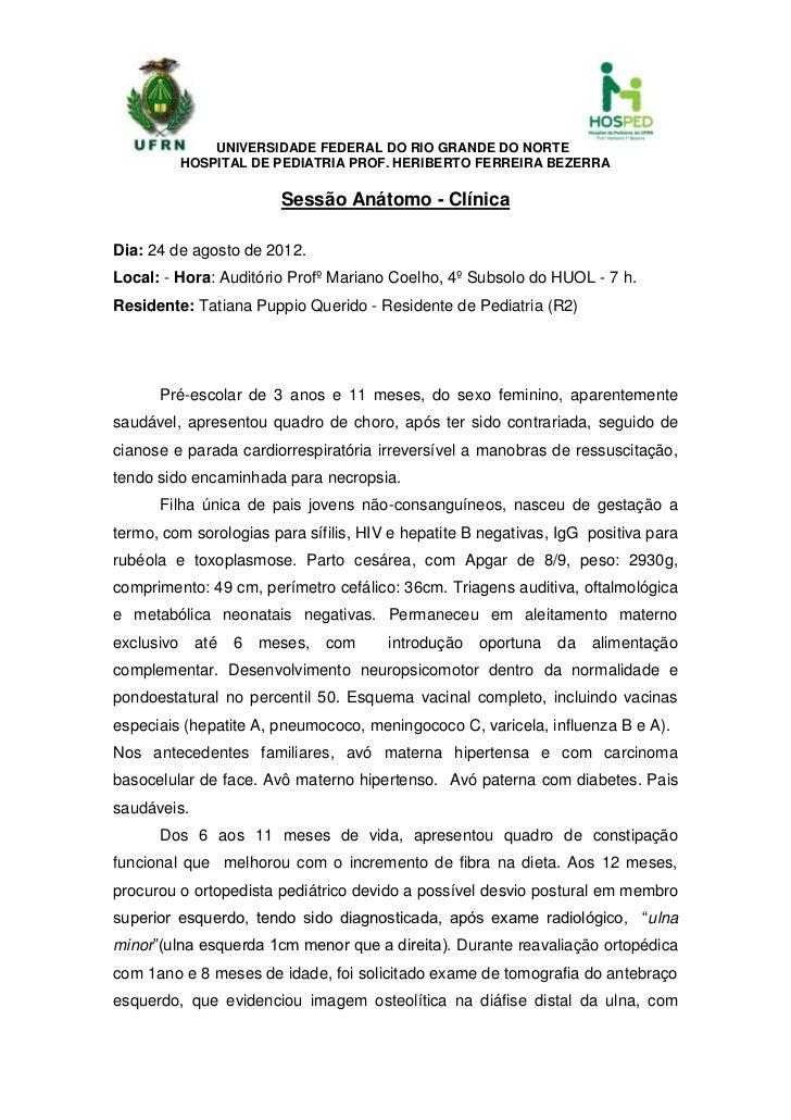 UNIVERSIDADE FEDERAL DO RIO GRANDE DO NORTE            HOSPITAL DE PEDIATRIA PROF. HERIBERTO FERREIRA BEZERRA             ...
