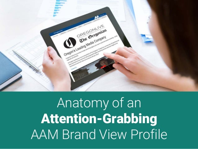 Anatomy of an Attention-Grabbing AAM Brand View Profile