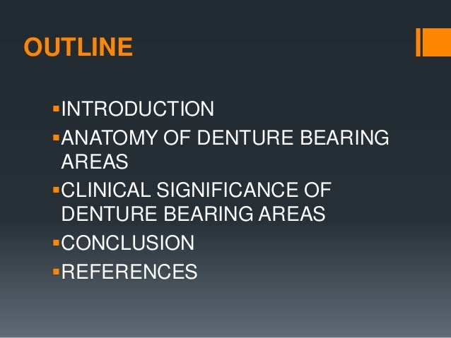 Anatomy and clinical significance of denture bearing areas Slide 2