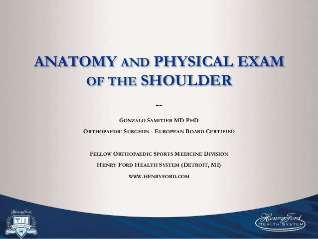 Anatomy And Physical Exam Of The Shoulder