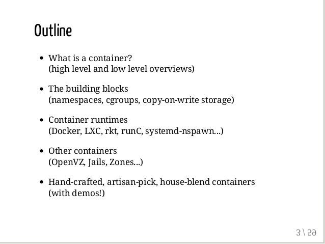 Anatomy of a Container: Namespaces, cgroups & Some Filesystem Magic - LinuxCon Slide 3
