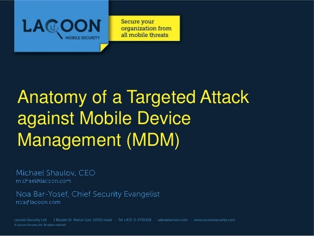 Anatomy of a Targeted Attack against Mobile Device Management (MDM)