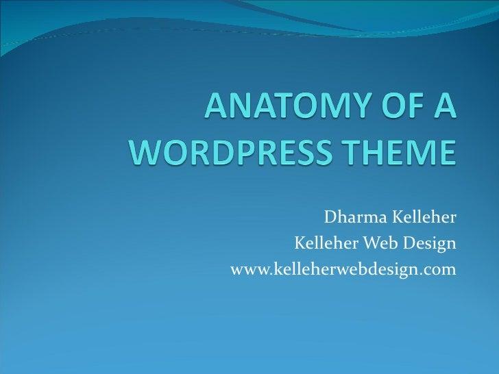 Dharma Kelleher      Kelleher Web Designwww.kelleherwebdesign.com