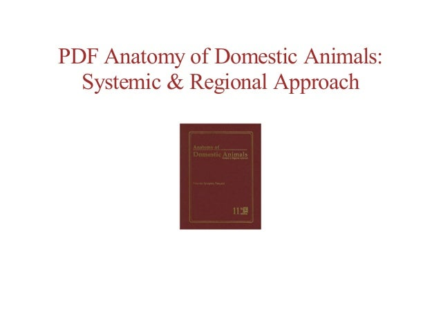 free online Anatomy of Domestic Animals: Systemic & Regional Approa…