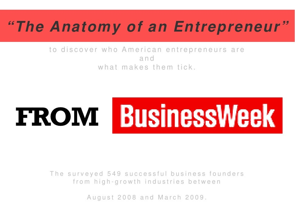 """The Anatomy of an Entrepreneur""     to discover who American entrepreneurs are                        and                ..."