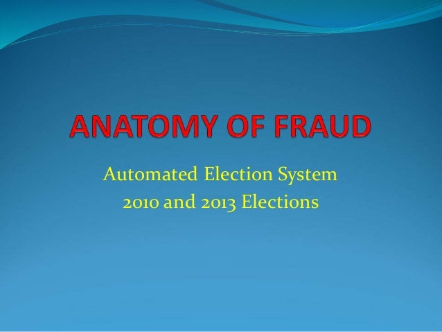 Automated Election System  2010 and 2013 Elections