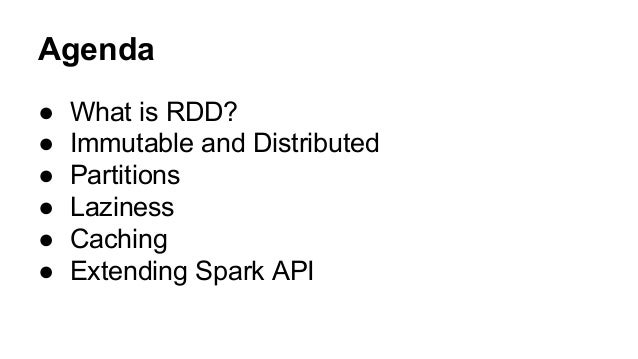 Anatomy of RDD : Deep dive into Spark RDD abstraction Slide 3