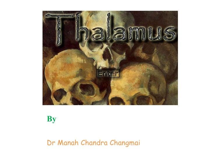 By  Dr Manah Chandra Changmai