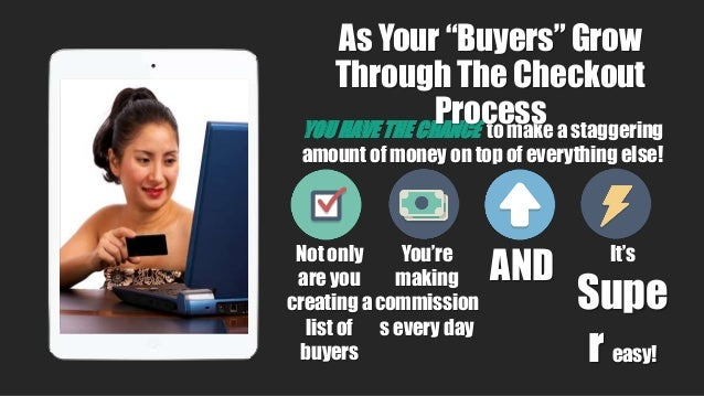 YOU HAVE THE CHANCE to make a staggering amount of money on top of everything else! Not only are you creating a list of bu...