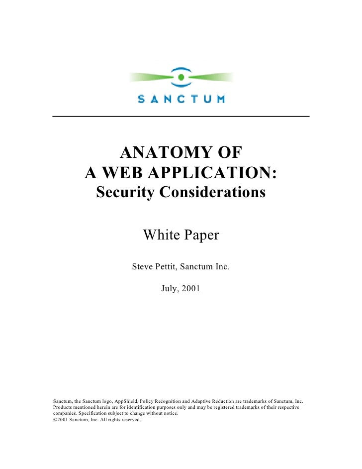 ANATOMY OF               A WEB APPLICATION:                    Security Considerations                                    ...
