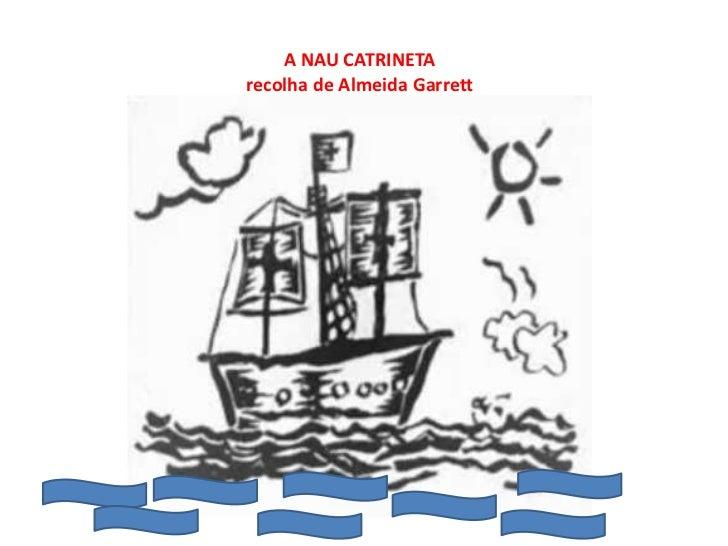 A NAU CATRINETArecolha de Almeida Garrett