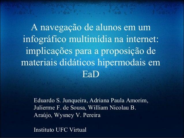 A navegação de alunos em um infográfico multimídia na internet: implicações para a proposição de materiais didáticos hiper...