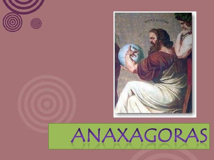 Anaxagoras Slide 1