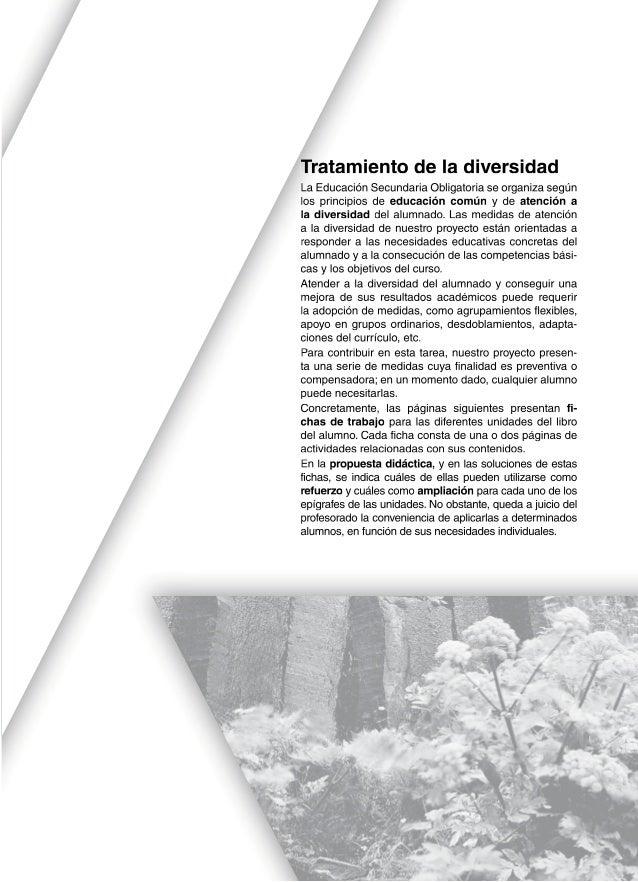 Tratamiento de la diversidad La Educación Secundaria Obligatoria se organiza según los principios de educación común y de ...