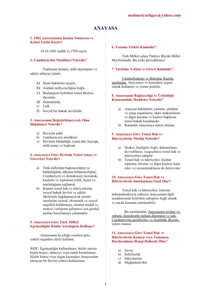 mehmetyarligac@yahoo.com                                                ANAYASA 1. 1982 Anayasasının Kanun Numarası ve Kab...