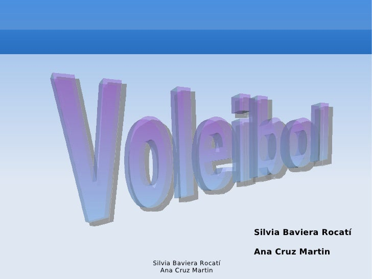 Voleibol  Silvia Baviera Rocatí Ana Cruz Martin