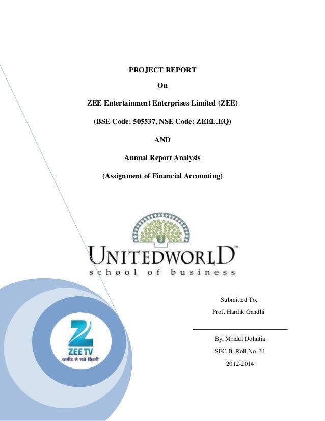 PROJECT REPORT                    OnZEE Entertainment Enterprises Limited (ZEE) (BSE Code: 505537, NSE Code: ZEEL.EQ)     ...