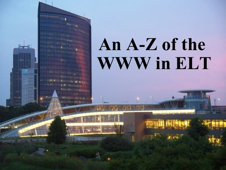 An A-Zof the WWW in ELT
