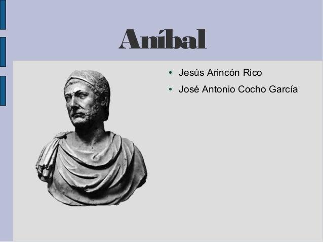 Aníbal ● Jesús Arincón Rico ● José Antonio Cocho García