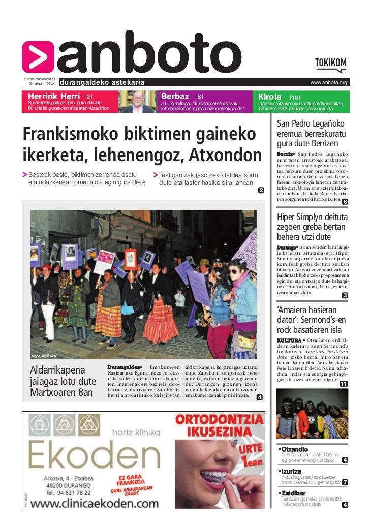 2011ko martxoaren 11  Herririk Herri                     anboto   10. urtea - 407 zk.   durangaldeko astekaria            ...