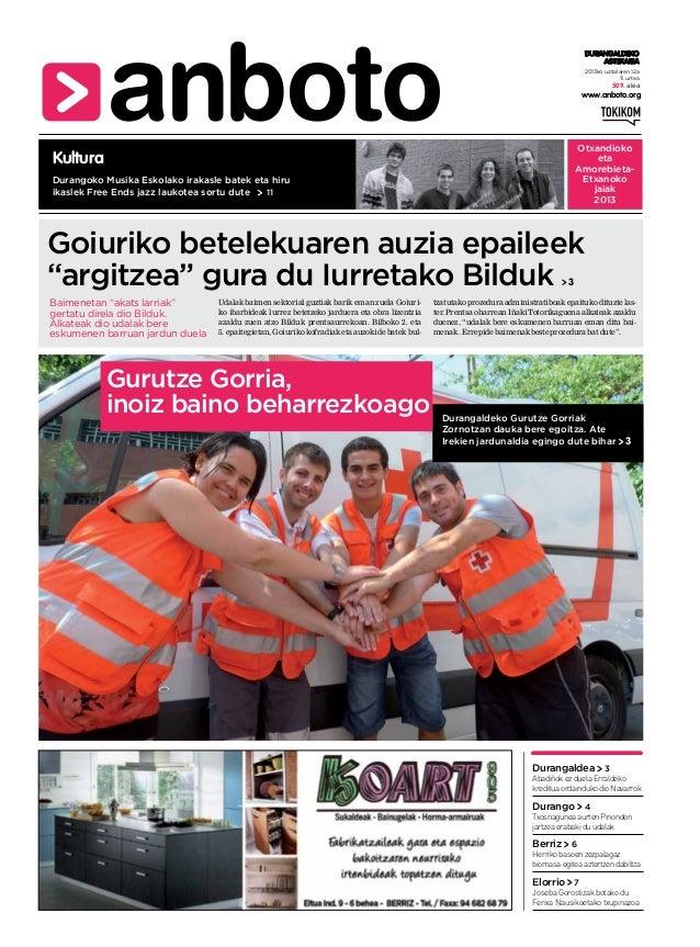 2013ko uztailaren 12a 11. urtea www.anboto.org DURANGALDEKO ASTEKARIA 509. alea Durangoko Musika Eskolako irakasle batek e...