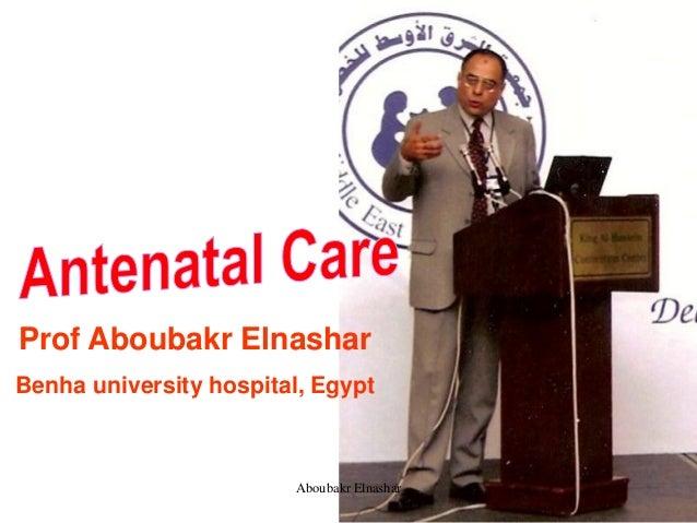 Prof Aboubakr Elnashar Benha university hospital, Egypt Aboubakr Elnashar
