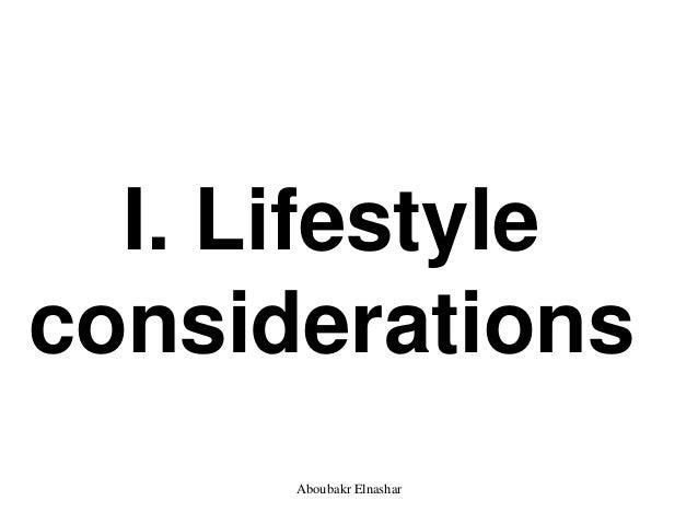I. Lifestyle considerations Aboubakr Elnashar